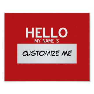 Red Hello My Name Is ... Customizable Poster