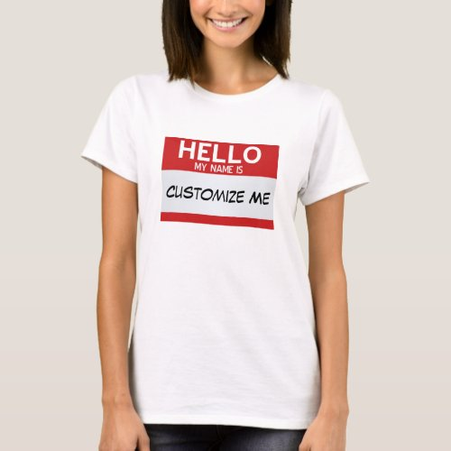Red Hello My Name Is  Customizable T_Shirt