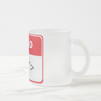 Red Hello My Name is , <TEXT> Frosted Glass Coffee Mug