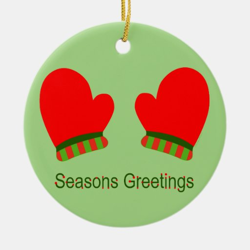 Red Holiday Mittens (Seasons Greetings) Double-Sided Ceramic Round Christmas Ornament