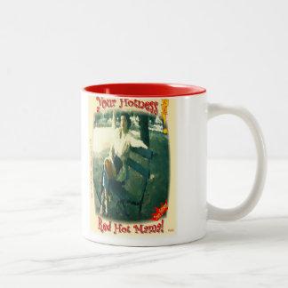 Red Hot Mama! Your Hotness! Two-Tone Coffee Mug