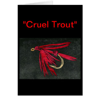 """""""Red Ibis"""" """"Cruel Trout"""" Greeting Card"""