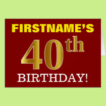"Red, Imitation Gold ""40th BIRTHDAY"" Birthday Card"
