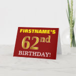 "[ Thumbnail: Red, Imitation Gold ""62nd Birthday"" Birthday Card ]"
