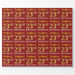 "[ Thumbnail: Red, Imitation Gold Look ""23rd Birthday"" Wrapping Paper ]"