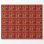 "[ Thumbnail: Red, Imitation Gold Look ""51st Birthday"" Wrapping Paper ]"
