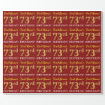 "[ Thumbnail: Red, Imitation Gold Look ""73rd Birthday"" Wrapping Paper ]"