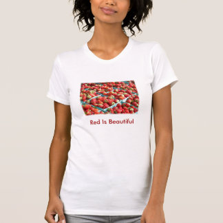 Red Is Beautiful T-Shirt
