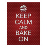 Red Keep Calm and Bake On Poster