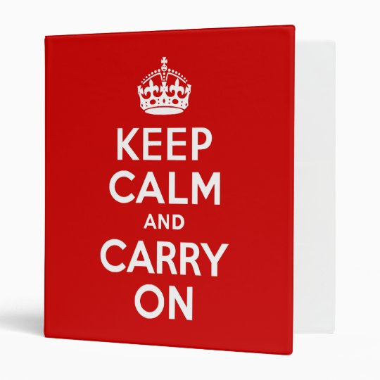 Red Keep Calm and Carry On 3 Ring Binder