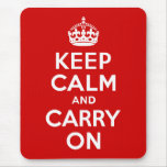 Red Keep Calm and Carry On Mouse Pad