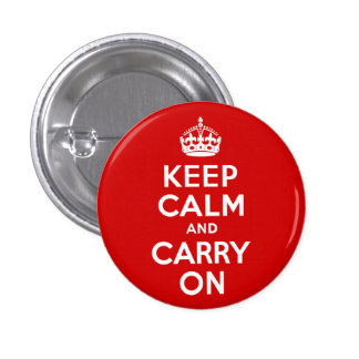 Red Keep Calm and Carry On Pinback Button