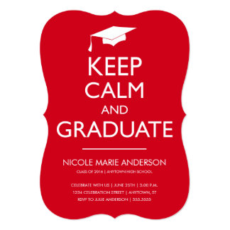 Red Keep Calm and Graduate Invitation
