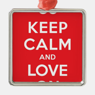 Red Keep Calm And Love On Square Metal Christmas Ornament
