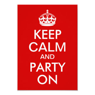 Red Keep Calm and Party On Birthday 3.5x5 Paper Invitation Card