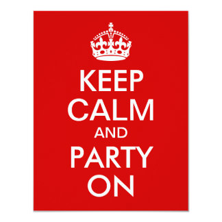 Red Keep Calm and Party On Birthday 4.25x5.5 Paper Invitation Card