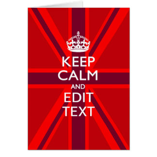 Red Keep Calm And Your Text on Union Jack Flag Greeting Card