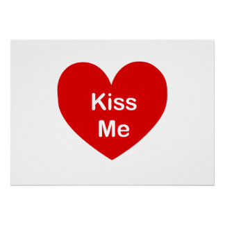 Red Kiss Me Heart Posters