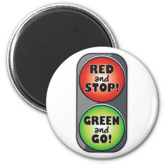 Red Light Green Light Magnet