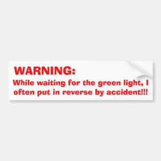 Red light warning bumper sticker