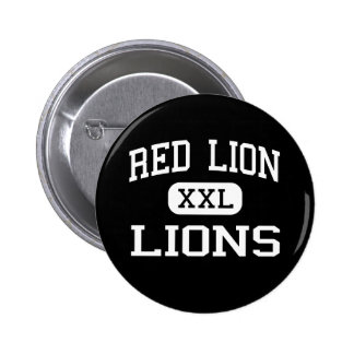 Red Lion - Lions - Area - Red Lion Pennsylvania Pinback Buttons