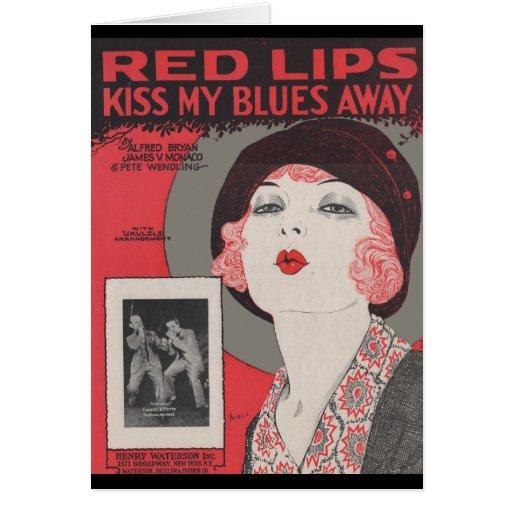 RED LIPS KISS MY BLUES AWAY CARD