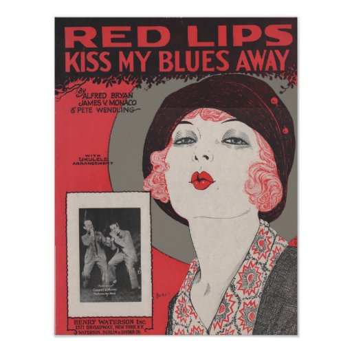 Red lips kiss my blues away posters