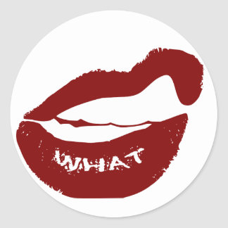 Red Lips What Grr grit teeth Classic Round Sticker