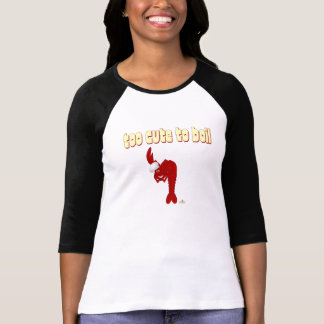 Red Lobster Chef Too Cute To Boil T-Shirt