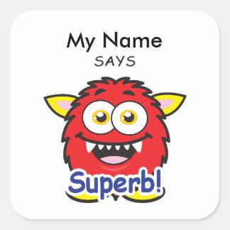Red Monster - Superb! Square Sticker