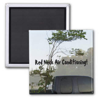 Red Neck Air Conditioning 2 Inch Square Magnet