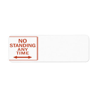 Red No Standing Anytime Label