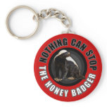Red Nothing Can STOP the Honey Badger Keychain