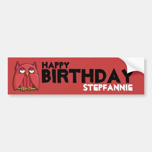 Red Owl red Birthday Bumper Sticker Car Bumper Sticker