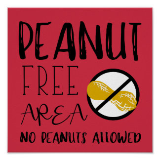 Red Peanut Free Area Custom Color No Nuts Allowed Poster