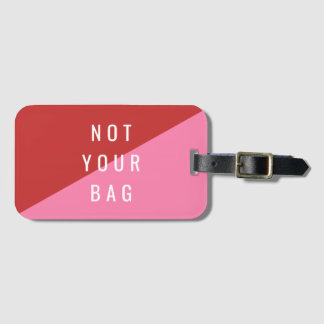 Red & Pink Luggage Tag NOT YOUR BAG