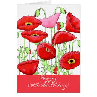 Red Pink Poppy Flowers 60th Happy Birthday Card