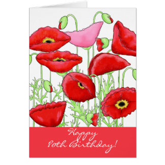 Red Pink Poppy Flowers 80th Happy Birthday Greeting Card