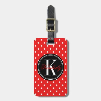 Red Polka Dot With Black Monogram Bag Tag by OrganicSaturation at Zazzle