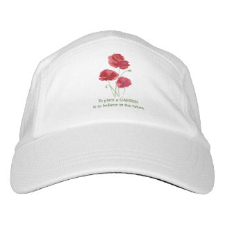 Red Poppy To Plant a Garden Believe Future Quote Hat