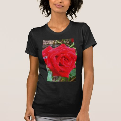 Red Red Rose Tee-Shirt T Shirts