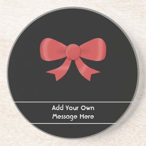 Red Ribbon Bow. On Black. Custom White Text Drink Coaster