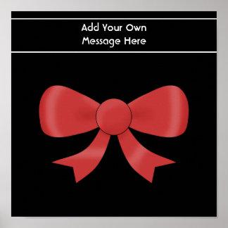 Red Ribbon Bow. On Black. Custom White Text Poster