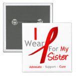 Red Ribbon I Wear Red For My Sister 2 Inch Square Button