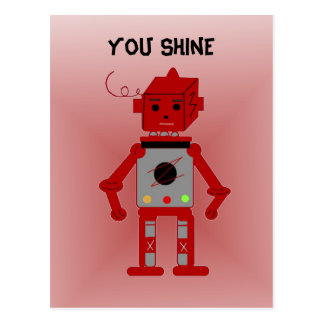 Red Robot - You Shine Postcard