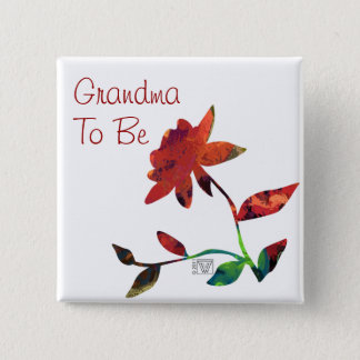 Red Rose Art Grandma to Be Pinback Button