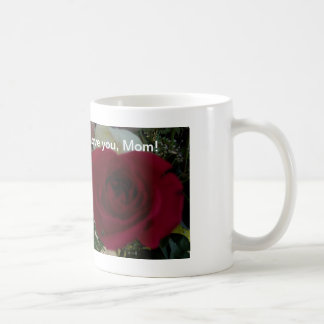 red rose I love you, Mom! coffee mug by bbillips