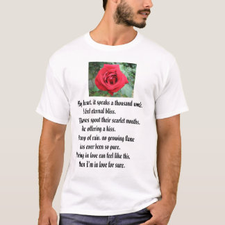 Red Rose, My heart, it speaks a thousand words.... T-Shirt