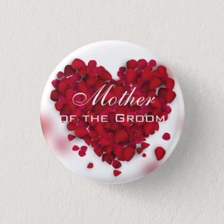 Red Rose Petals Love Heart Mother of the Groom Pinback Button