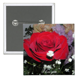 Red Rose & Silk Flowers I love you Button Pin